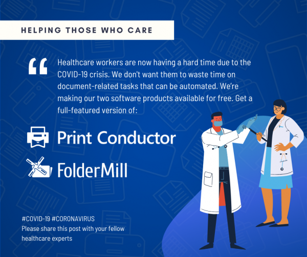 Healthcare organizations can get batch printing and automation software for free