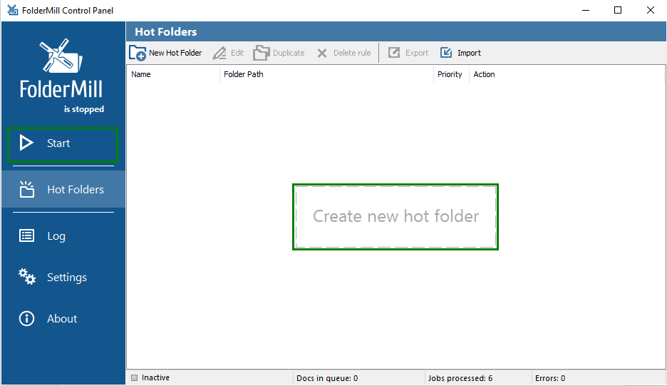 Create new Hot folder and Start FolderMill
